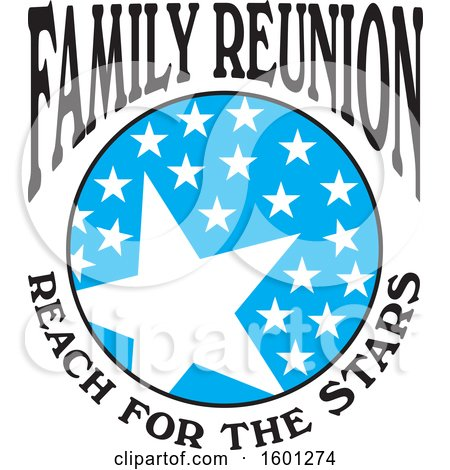 Clipart of a Blue Black and White Family Reunion Reach for the Stars Design - Royalty Free Vector Illustration by Johnny Sajem