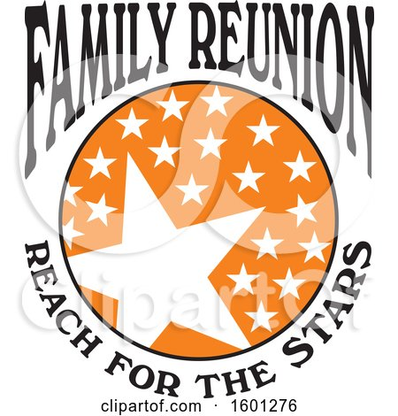 Clipart of a Black Orange and White Family Reunion Reach for the Stars Design - Royalty Free Vector Illustration by Johnny Sajem