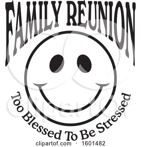 Clipart of a Black and White Family Reunion Happy Face with Too Blessed to Be Stressed Text - Royalty Free Vector Illustration by Johnny Sajem