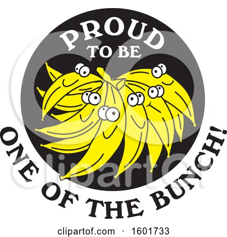 Clipart of a Proud to Be One of the Bunch Design with Bananas - Royalty Free Vector Illustration by Johnny Sajem