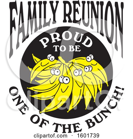 Clipart of a Family Reunion Proud to Be One of the Bunch Design with Bananas - Royalty Free Vector Illustration by Johnny Sajem