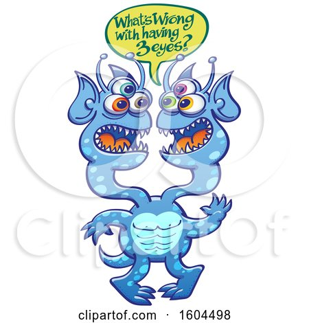 Clipart of a Blue Two Headed Three Eyed Alien Saying Whats Wrong with Having 3 Eyes - Royalty Free Vector Illustration by Zooco