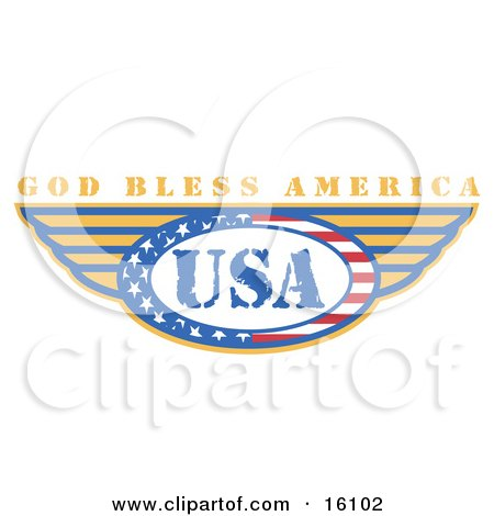 Circle Of Stars And Stripes Around The Usa, Made In The United States, With Wings and Text Reading God Bless America Clipart Illustration by Andy Nortnik