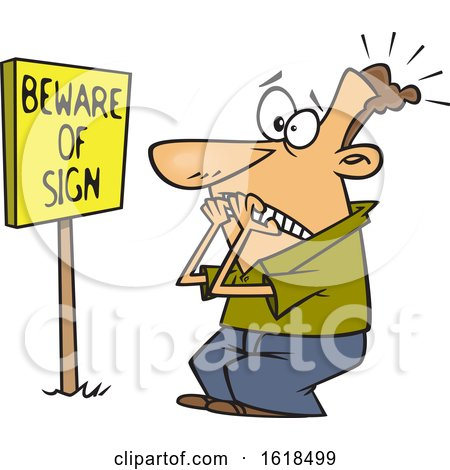 Cartoon White Man Scared in Front of a Posted Beware of Sign by toonaday