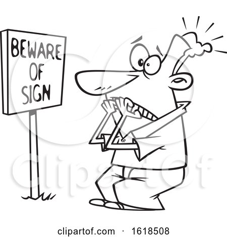 Cartoon Outline Man Scared in Front of a Posted Beware of Sign by toonaday