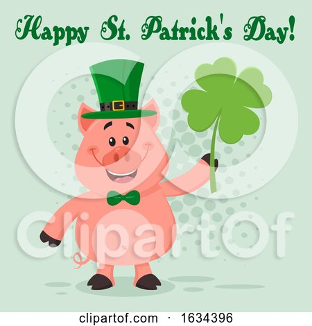 Happy St Patricks Day Greeting over a Pig Holding a Shamrock by Hit Toon