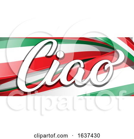 The Word Ciao over Italian Flag Ribbons by Domenico Condello