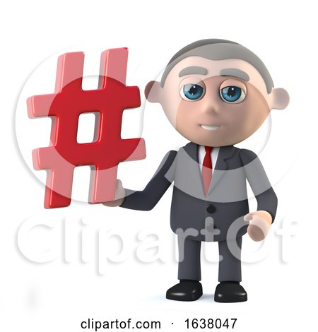 3d Funny Cartoon Businessman Character Holding a Hash Tag Symbol, On a White Background by Steve Young