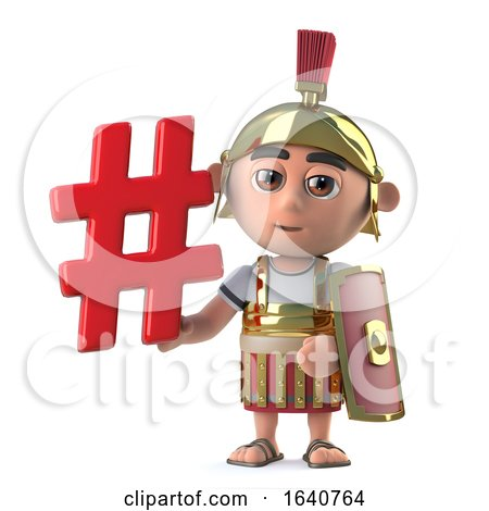 3d Funny Cartoon Roman Centurion Soldier Character Holds a Hash Tag Symbol by Steve Young