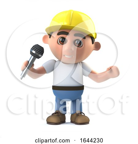 3d Construction Worker Has the Microphone by Steve Young