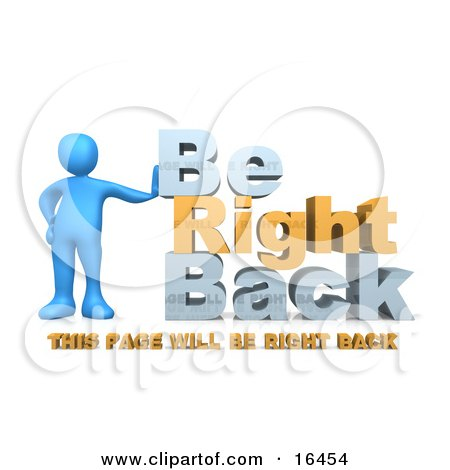 """Blue Person Leaning Against Text Reading """"Be Right Back - This Page Will Be Right Back"""" For Website Construction Clipart Illustration Graphic by 3poD"""