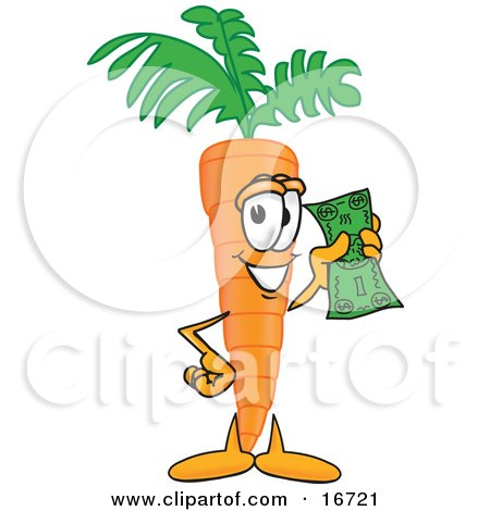 Clipart Picture of an Orange Carrot Mascot Cartoon Character Holding up a Dollar Bill by Toons4Biz