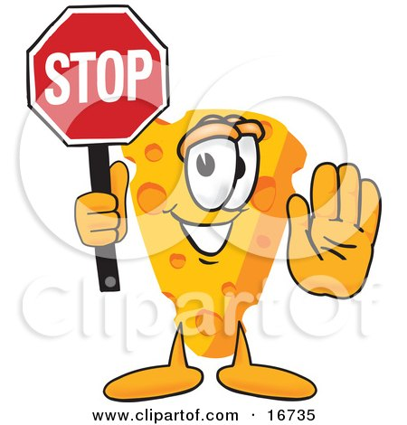 Clipart Picture of a Wedge of Orange Swiss Cheese Mascot Cartoon Character With His Hand Out, Holding a Stop Sign by Toons4Biz