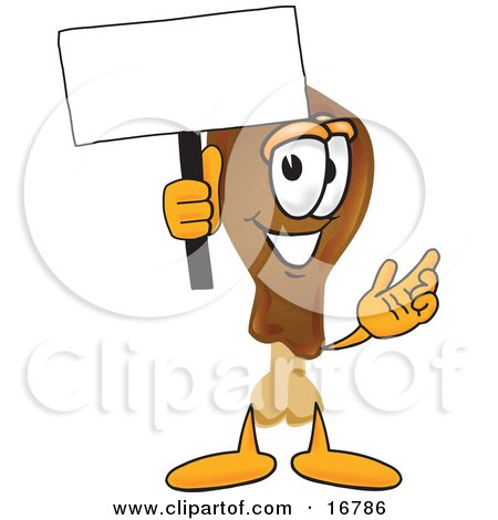 Clipart Picture of a Chicken Drumstick Mascot Cartoon Character Holding a Blank Sign by Toons4Biz