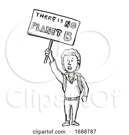Young Student Protesting There Is No Planet B on Climate Change Drawing by patrimonio