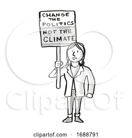 Young Student Protesting Change the Politics Not the Climate on Climate Change Drawing by patrimonio