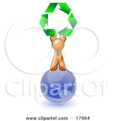 Orange Man Standing On Top Of The Blue Planet Earth And Holding Up Three Green Arrows Forming A Triangle And Moving In A Clockwise Motion, Symbolizing Renewable Energy And Recycling Clipart Illustration by Leo Blanchette