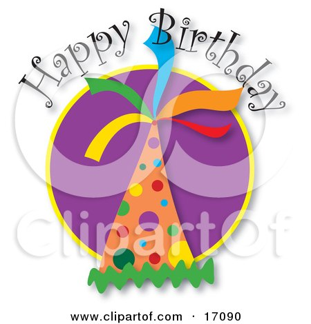 Happy Birthday Greeting With A Colorful Polka Dot Party Hat Clipart Illustration by Maria Bell