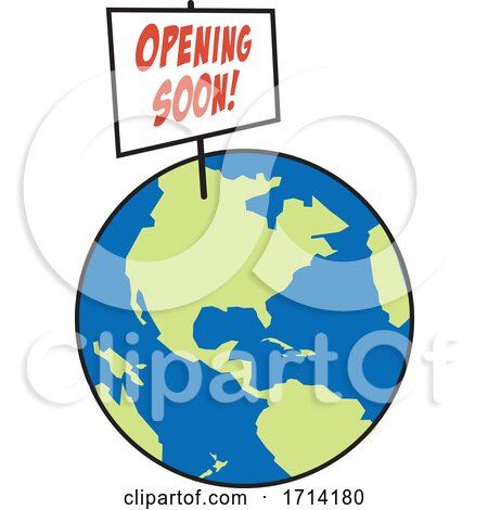 World Globe with an Opening Soon Sign by Johnny Sajem