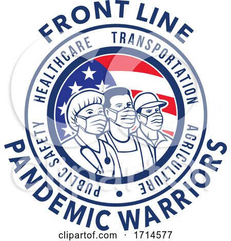 American Front Line Pandemic Warrior by patrimonio
