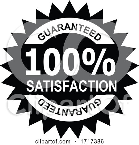 100 Percent Satisfaction Guaranteed Stamp Mark Seal Sign Black and White by patrimonio