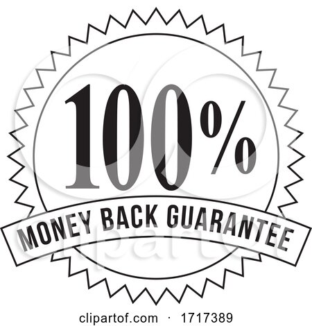 100 Percent Money Back Guarantee Stamp Mark Seal Sign Black and White by patrimonio