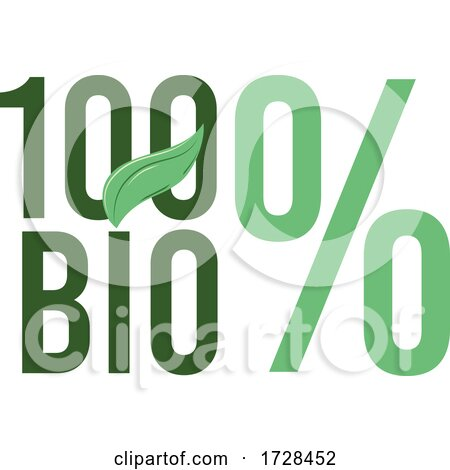 100 Bio Word or Text with Green Leaf. by Domenico Condello