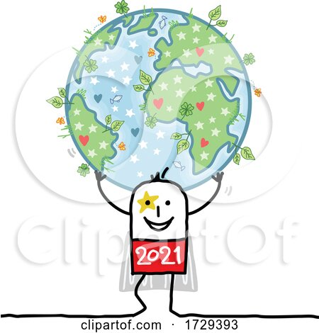Stick Man New Year 2021 Super Hero Holding up Earth by NL shop