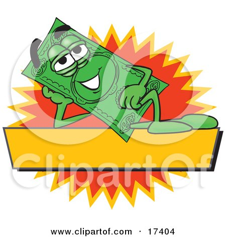 Clipart Picture of a Dollar Bill Mascot Cartoon Character Reclining Over a Blank Yellow Label by Toons4Biz