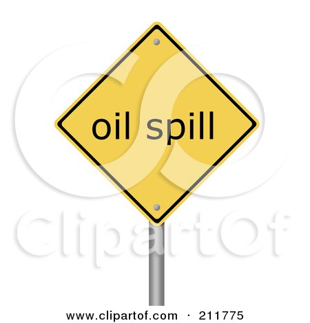 Royalty-Free (RF) Clipart Illustration of a Yellow Oil Spill Warning Sign by oboy
