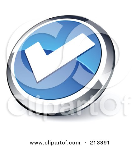 Royalty-Free (RF) Clipart Illustration of a Shiny Blue, White And Chrome Tick Mark App Button by beboy