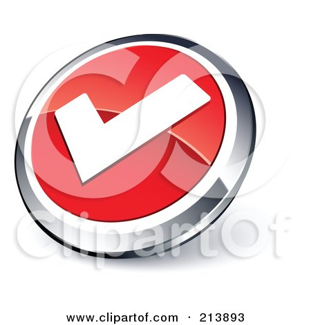 Royalty-Free (RF) Clipart Illustration of a Shiny Red, White And Chrome Tick Mark App Button by beboy