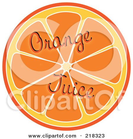 Royalty-Free (RF) Clipart Illustration of Orange Juice Words Over A Halved Orange by Pams Clipart