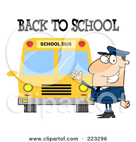 Royalty-Free (RF) Clipart Illustration of a Back To School Greeting Over A Caucasian School Bus Driver Waving By A Bus by Hit Toon
