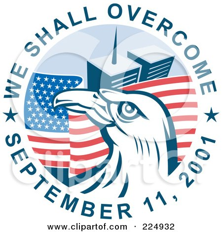 Royalty-Free (RF) Clipart Illustration of We Shall Overcome September 11, 2001 Text Around A Bald Eagle And The Twin Towers by patrimonio