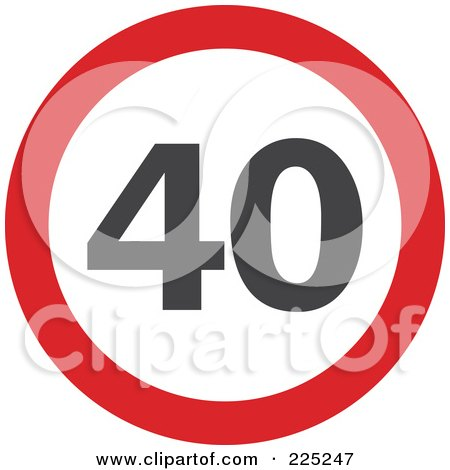 Royalty-Free (RF) Clipart Illustration of a Red And White Round 40 Sign by Prawny