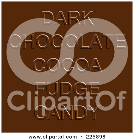 Royalty-Free (RF) Clipart Illustration of Dark Chocolate Cocoa Fudge Candy Words On Chocolate by Arena Creative