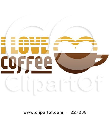Royalty-Free (RF) Clipart Illustration of an I Love Coffee Logo by elena