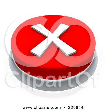 Royalty-Free (RF) Clipart Illustration of a 3d Red X Mark Push Button by Jiri Moucka