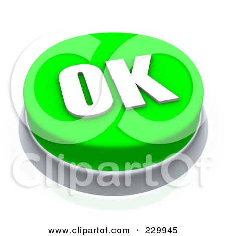 Royalty-Free (RF) Clipart Illustration of a 3d Green Ok Push Button by Jiri Moucka