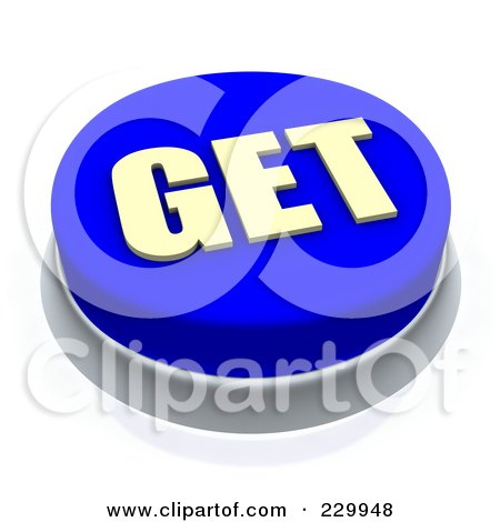 Royalty-Free (RF) Clipart Illustration of a 3d Blue GET Push Button by Jiri Moucka