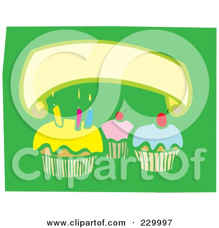 Royalty-Free (RF) Clipart Illustration of a Blank Banner Over Birthday Cupcakes With Candles On Green by xunantunich
