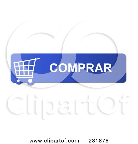 Royalty-Free (RF) Clipart Illustration of a Blue Comprar (Buy) Shopping Cart Button by oboy