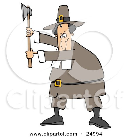 Clipart Illustration of a Male Pilgrim In A Brown Hat And Clothes, Holding Up An Axe And Preparing To Kill Something For Thanksgiving Dinner by djart