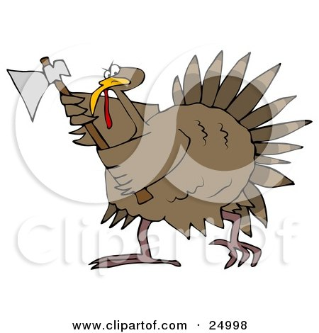 Pissed Thanksgiving Turkey Bird Running Around With An Ax, Ready To Attack Any People That Want To Eat It Posters, Art Prints