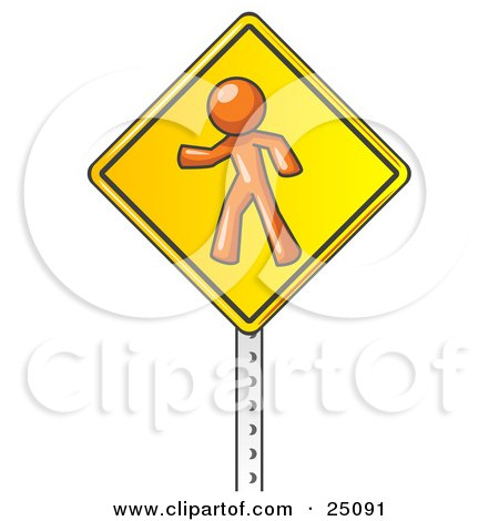 Clipart Illustration of an Orange Man Walking On A Yellow Traffic Sign Posted On A Silver Pole by Leo Blanchette
