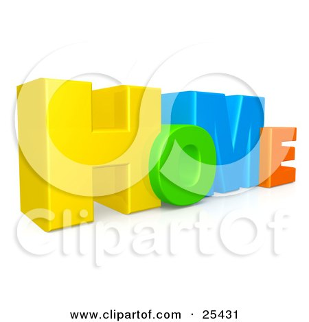 Clipart Illustration of Colorful Yellow, Green, Blue And Orange Letters Spelling HOME by 3poD