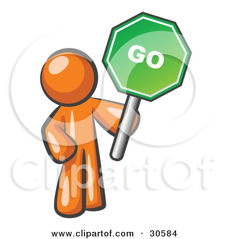 Clipart Illustration of an Orange Man Holding Up A Green Go Sign, On A White Background by Leo Blanchette