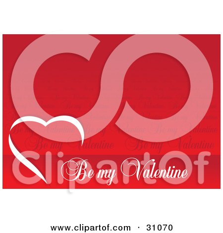 """Clipart Illustration of a Red Background With A White Heart And """"Be My Valentine"""" Text by Eugene"""