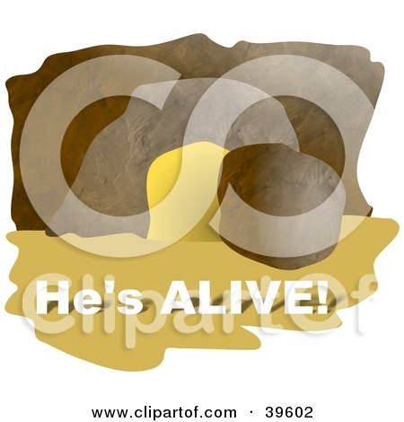 "Clipart Illustration of a Boulder Beside A Cave Entrance, With ""He's Alive"" Text by Prawny"
